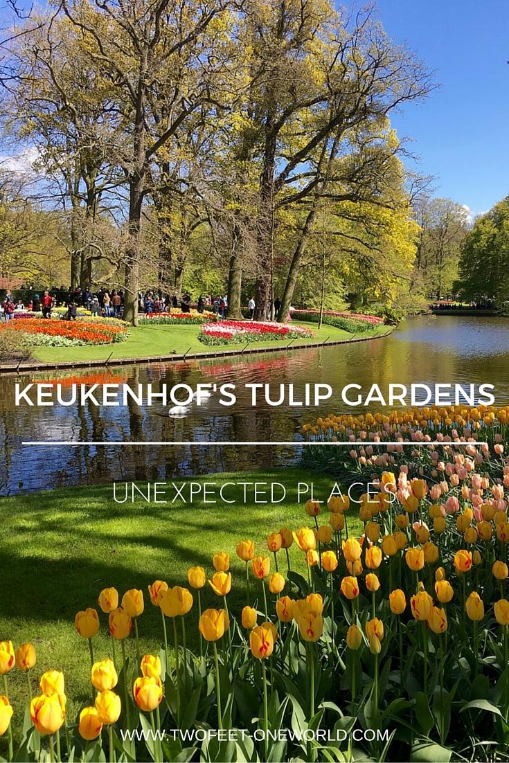 Keukenhof\'s Tulip Gardens - Unexpected Places - Two Feet, One World