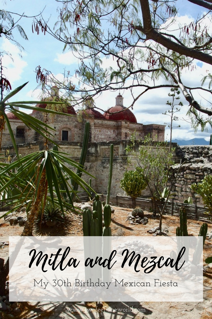 Mitla and Mezcal, Oaxaca, Mexico