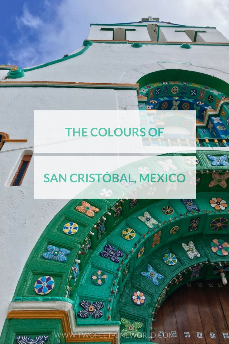 The vibrant colours of San Cristobal de las Casas are one of the standout memories of my Mexico trip | Two Feet, One World