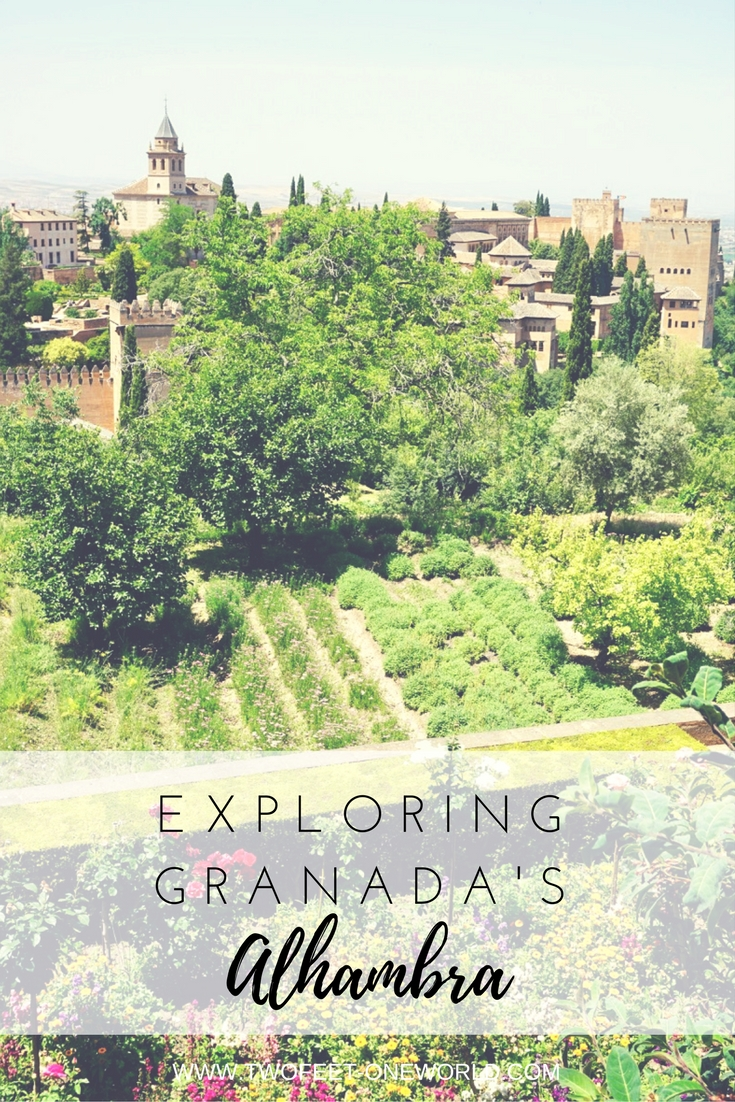 Exploring Granada's Alhambra in Spain | Two Feet, One World