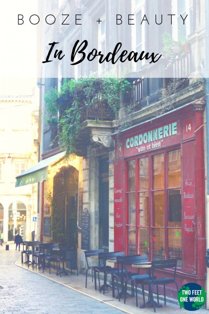 Bordeaux is known for its booze but its beauty is just as impressive! | Two Feet, One World