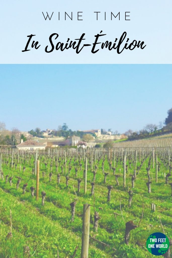 Saint-Émilion is the perfect day-trip from Bordeaux city and a great way to sample the best of the region | Two Feet, One World