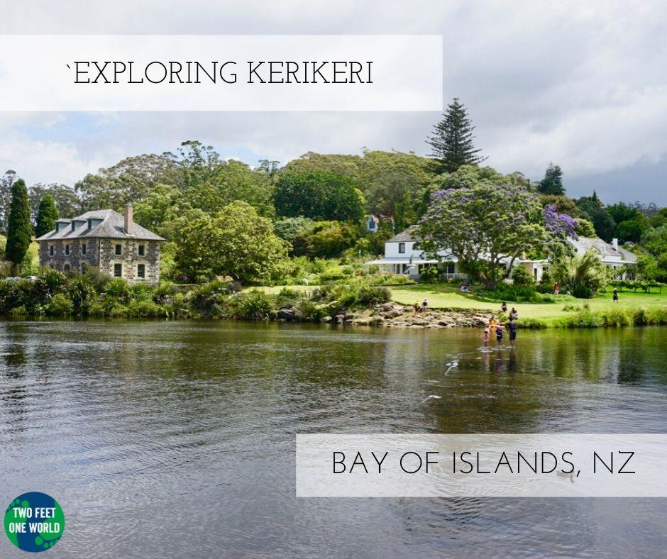 Exploring Kerikeri, Bay of Islands, New Zealand